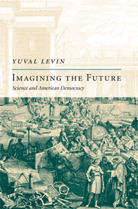 Imagining the Future by Yuval Levin cover