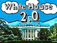 stylized image of the White House with text White House 2.0